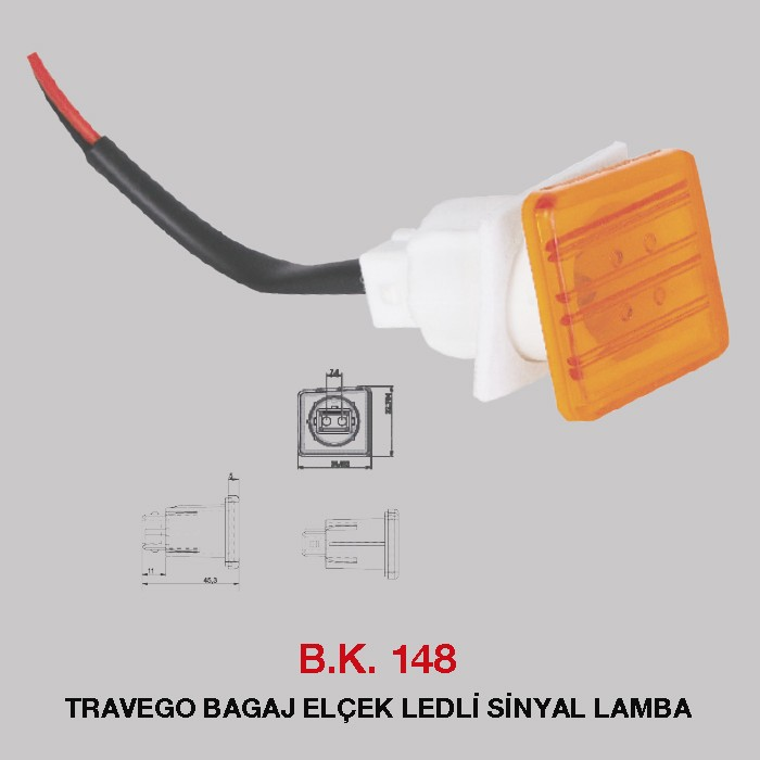 B.K 148 - TRAVEGO BAGAJ ELÇEK LEDLİ SİNYAL LAMBA