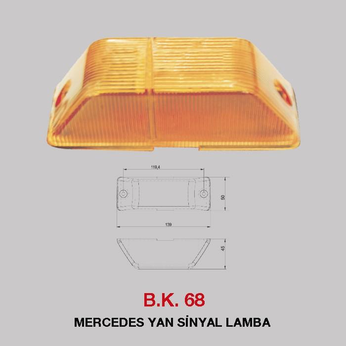 B.K 68 - MERCEDES YAN SİNYAL LAMBA