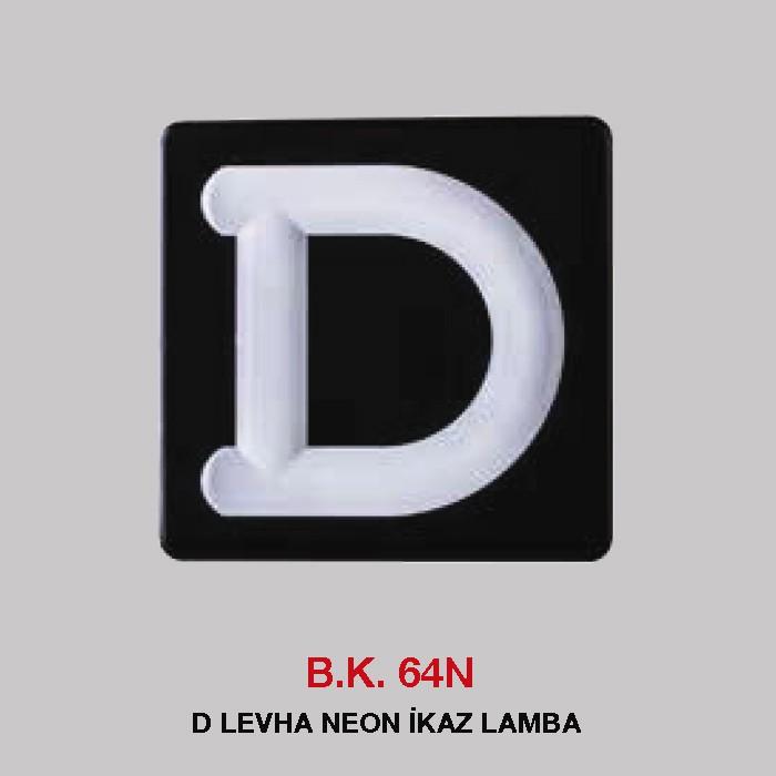 B.K 64N - D LEVHA NEON İKAZ LAMBA
