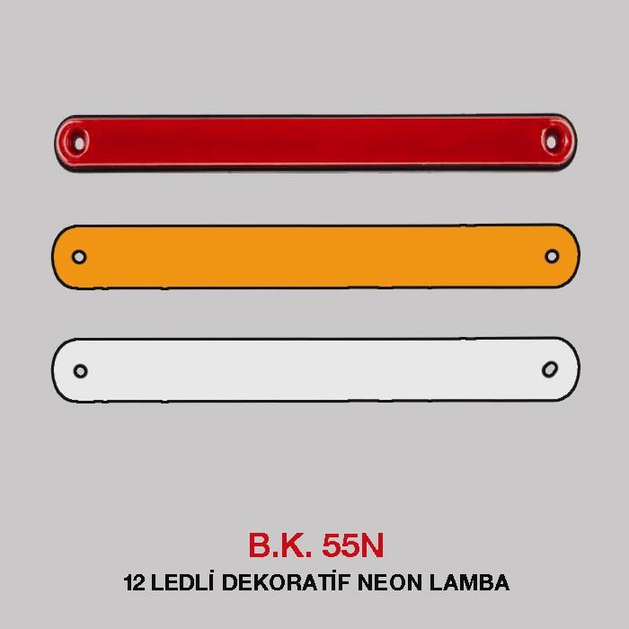 B.K 55N - 12 LEDLİ DEKORATİF NEON LAMBA