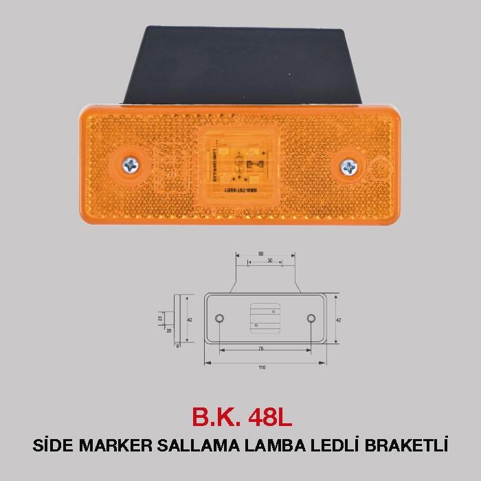 B.K 48L -  SİDE MARKER SALLAMA LAMBA LEDLİ