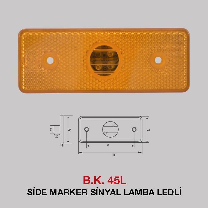 B.K 45L -  SİDE MARKER SİNYAL LAMBA LEDLİ