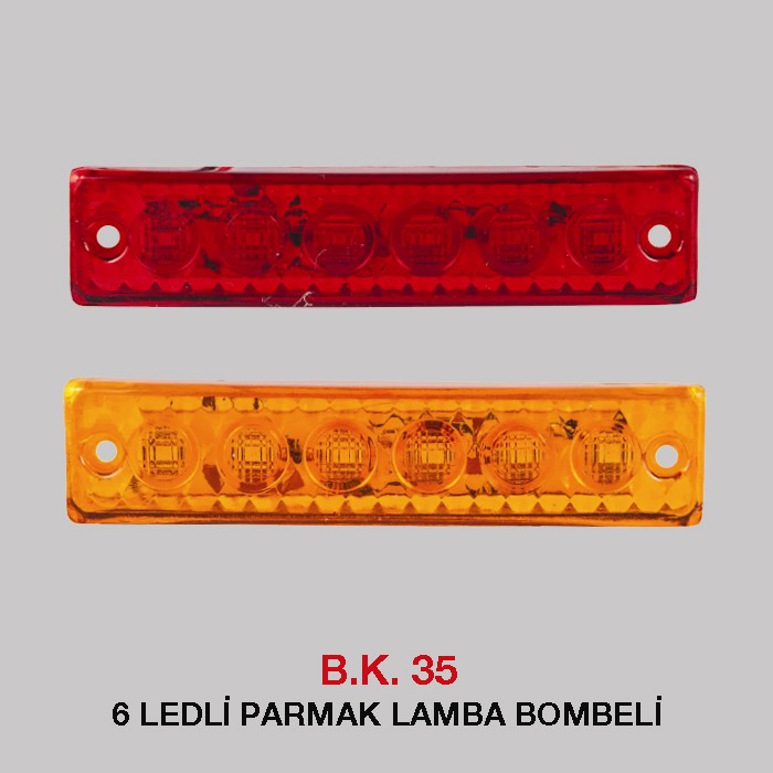 B.K 35 - 6 LEDLİ PARMAK LAMBA BOMBELİ