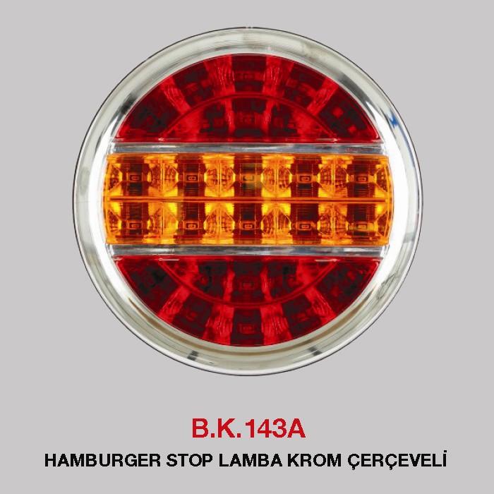 B.K 143A - HAMBURGER STOP LAMBA KROM ÇERÇEVELİ