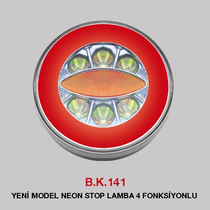 B.K 141A - YENİ MODEL NEON STOP LAMBA 3 FONKSİYONLU