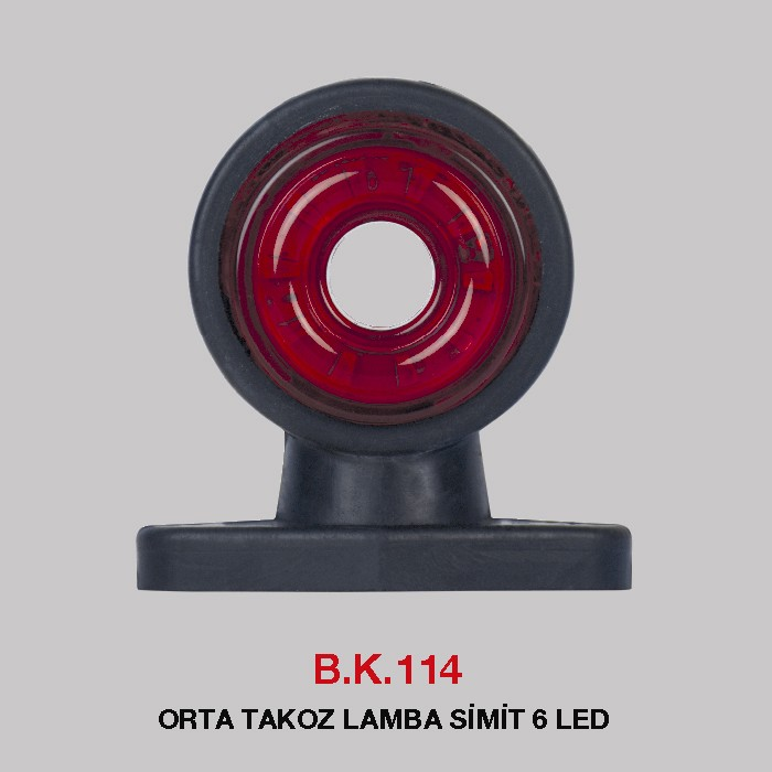 B.K 114 - ORTA TAKOZ LAMBA SİMİT 6 LED