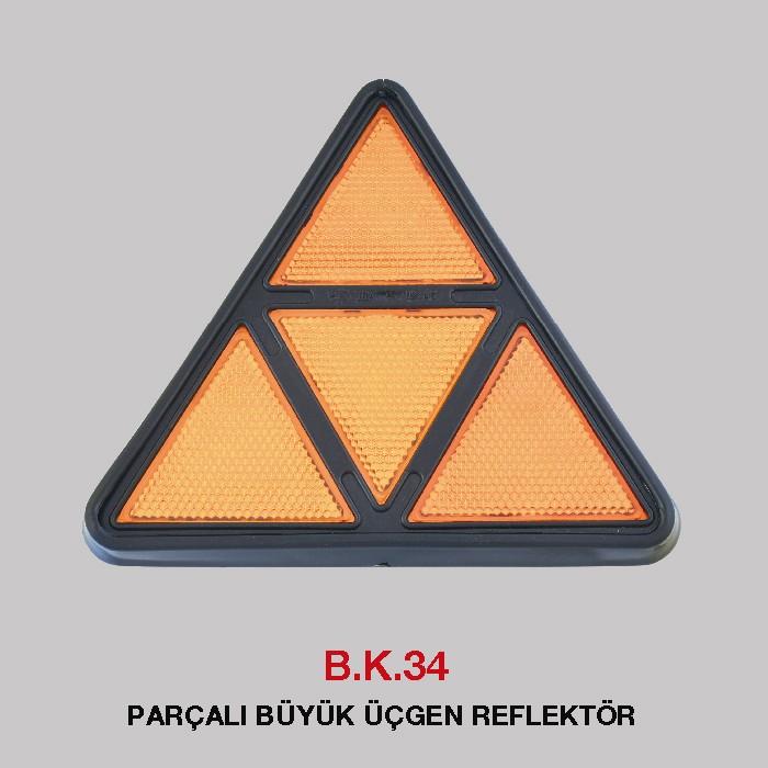 B.K 34 - PARÇALI BÜYÜK ÜÇGEN REFLEKTÖR