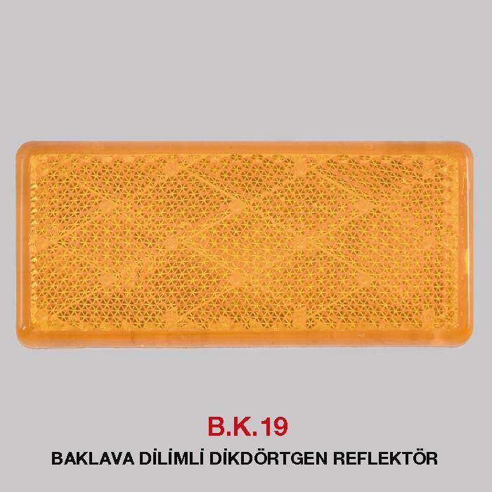 B.K 219 - BAKLAVA DİLİMLİ DİKDÖRTGEN REFLEKTÖR