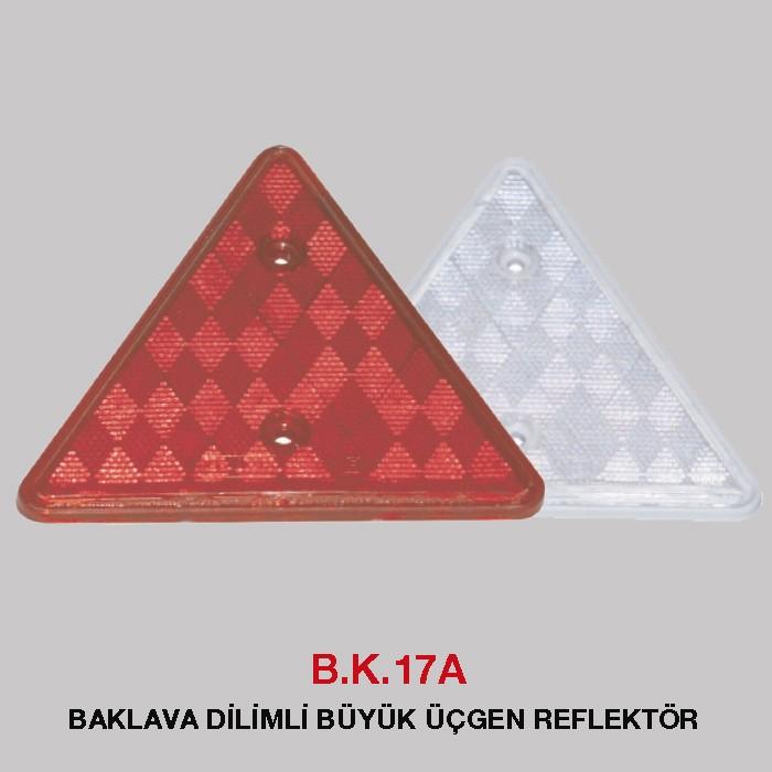 B.K 17A - BAKLAVA DİLİMLİ BÜYÜK ÜÇGEN REFLEKTÖR