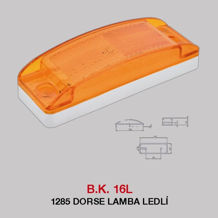 B.K 16L - 1285 DORSE LAMBA LEDLİ