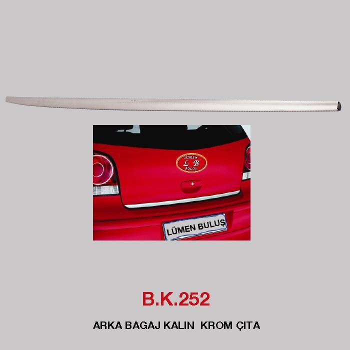 B.K 252 -  ARKA BAGAJ KALIN KROM ÇITA