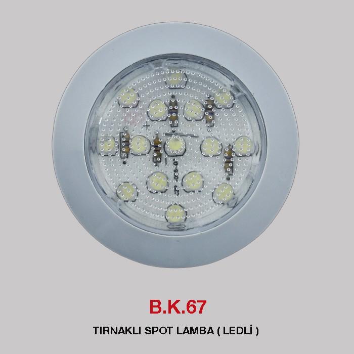 B.K. 67 - TIRNAKLI SPOT LAMBA LEDLİ