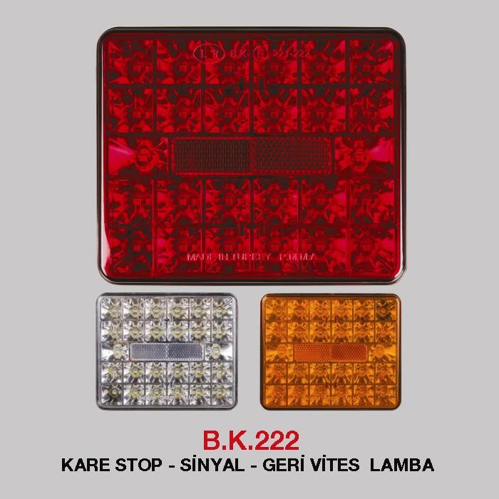 B.K 222 - KARE STOP - SİNYAL - GERİ VİTES LAMBA