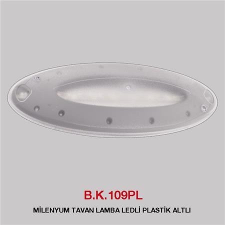 B.K. 109PL -  MİLENYUM TAVAN LAMBA LEDLİ PLASTİK ALTLI