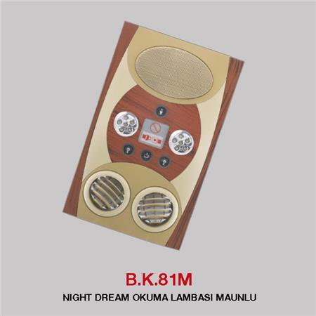 B.K 81M - NIGHT DREAM OKUMA LAMBASI MAUNLU