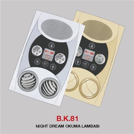 B.K 81 - NIGHT DREAM OKUMA LAMBASI