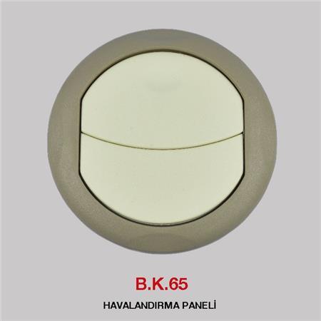 B.K 65 - HAVALANDIRMA PANELİ